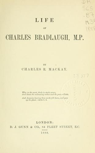 Life of Charles Bradlaugh, M.P.