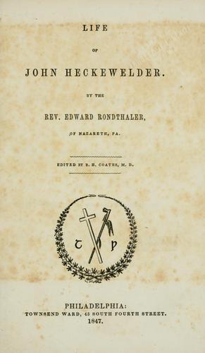 Life of John Heckewelder.