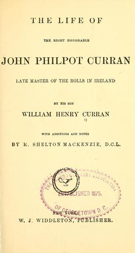 Download The life of the Right Honorable John Philpot Curran