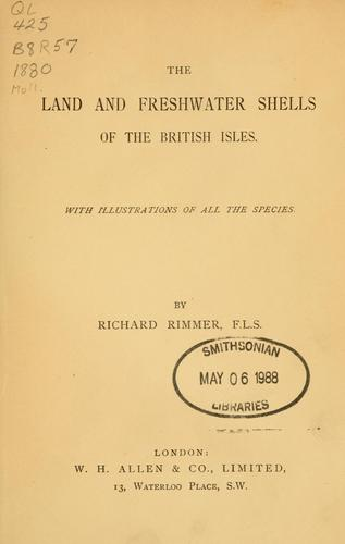 The land and freshwater shells of the British Isles