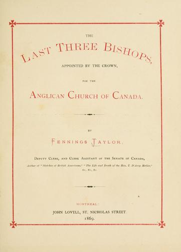 Download The last three bishops, appointed by the crown, for the Anglican church of Canada.