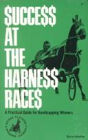 Download Success at the Harness Races