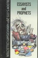 Download Essayists And Prophets (Bloom's Literary Criticism 20th Anniversary Collection)