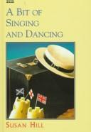Download A Bit of Singing and Dancing (ISIS Large Print)