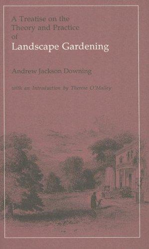 Download A treatise on the theory and practice of landscape gardening