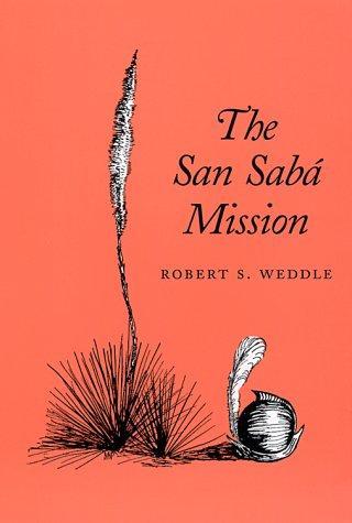 Download The San Sabá Mission