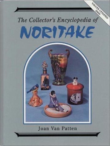 Collector's encyclopedia of Noritake