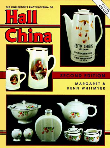 Download The collector's encyclopedia of Hall china