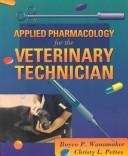 Download Applied pharmacology for theveterinary technician