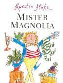 Download Mister Magnolia