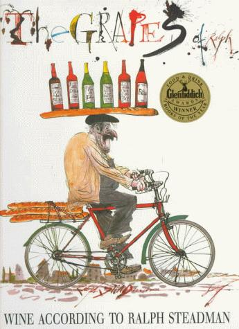 The Grapes of Ralph: Wine According to Ralph Steadman, Steadman, Ralph