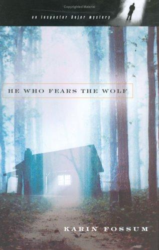 He Who Fears the Wolf (Inspector Sejer Mysteries)