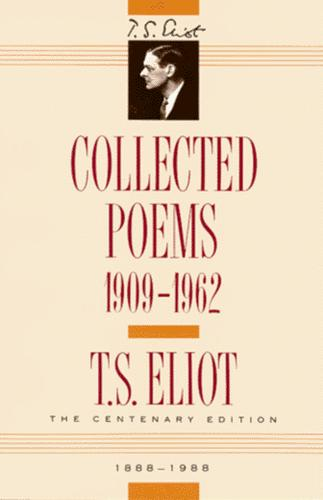 Collected Poems, 1909-1962 (The Centenary Edition)