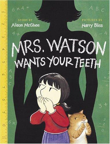 Download Mrs. Watson wants your teeth