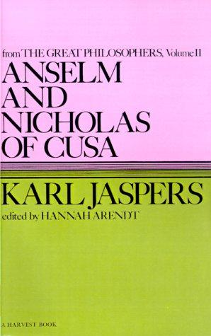 Anselm and Nicholas of Cusa by Karl Jaspers