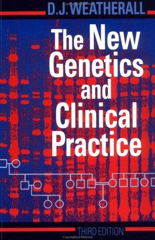 Download The new genetics and clinical practice