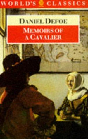 Download Memoirs of a cavalier, or, A military journal of the wars in Germany and the wars in England from the year 1632 to the year 1648 …