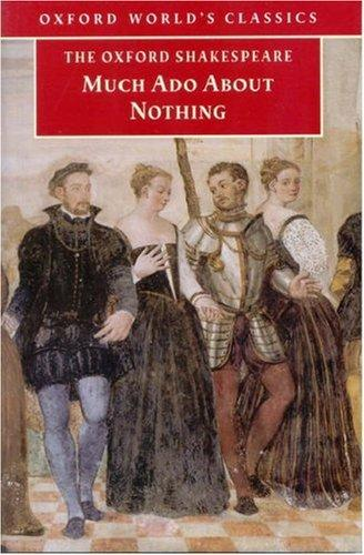 Much Ado About Nothing (Oxford World's Classics)