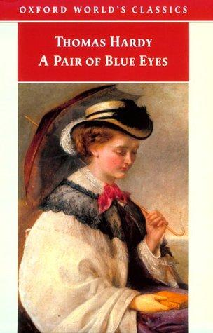 Download A Pair of Blue Eyes (Oxford World's Classics)
