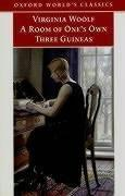 A Room of One's Own, and Three Guineas (Oxford World's Classics)