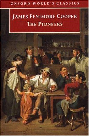 Download The Pioneers (Oxford World's Classics)