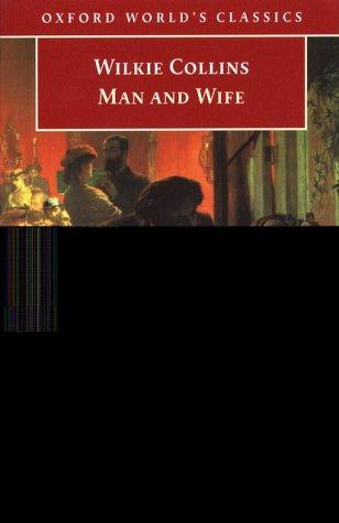 Man and Wife (Oxford World's Classics)