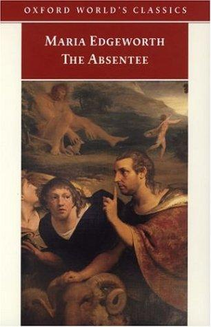 Download The Absentee (Oxford World's Classics)