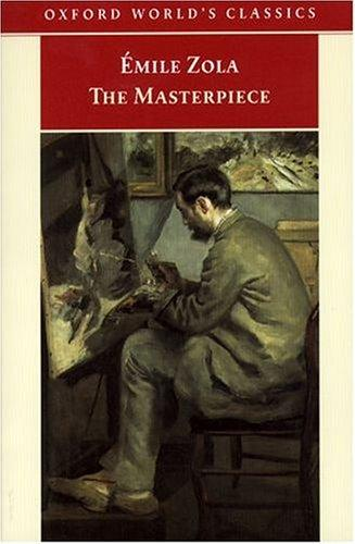 Download The Masterpiece (Oxford World's Classics)