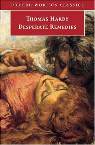 Download Desperate Remedies (Oxford World's Classics)