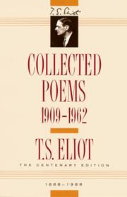 T. S. Eliot: Collected Poems, 1909-1962 (The Centenary Edition) [Hardcover]