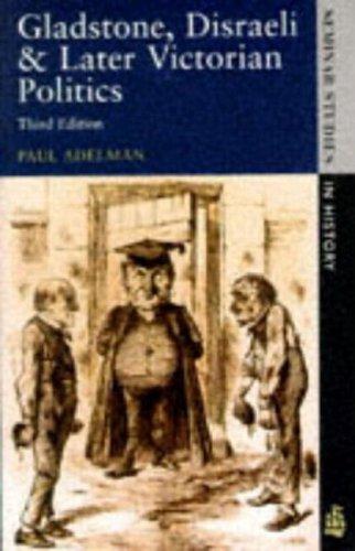 Download Gladstone, Disraeli, and later Victorian politics