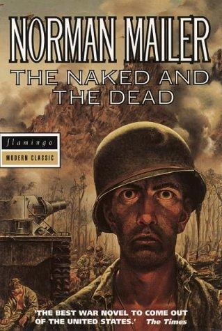 The Naked and the Dead (Flamingo Modern Classics)