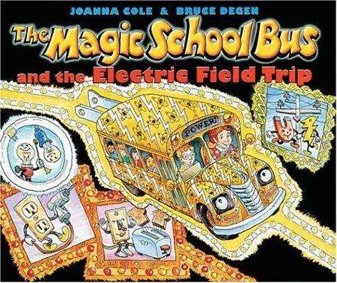 Download The magic school bus and the electric field trip