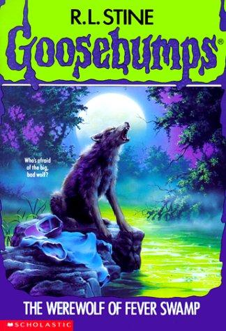 The werewolf of Fever Swamp by R. L. Stine