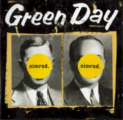 nimrod. by Green Day