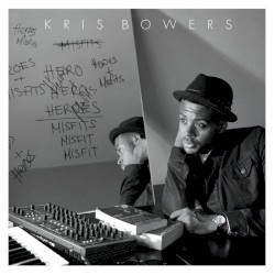 Kris Bowers - First
