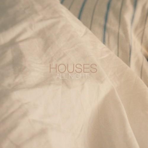 Houses - Soak It Up