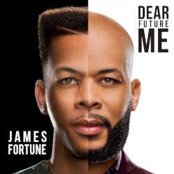 James Fortune & Fiya - I Forgive Me -