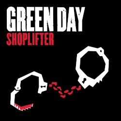 Shoplifter by Green Day