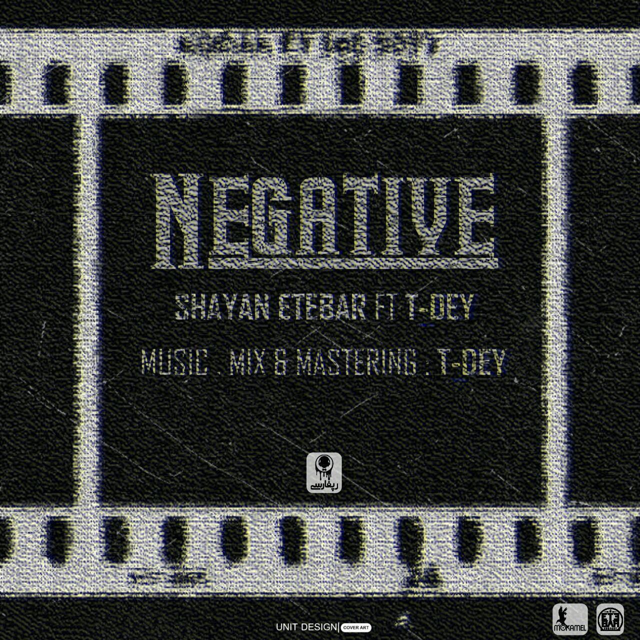 دانلود موزیک جدید و بسیار زیبای شایان اعتبار و تی دی به نام نگاتیو