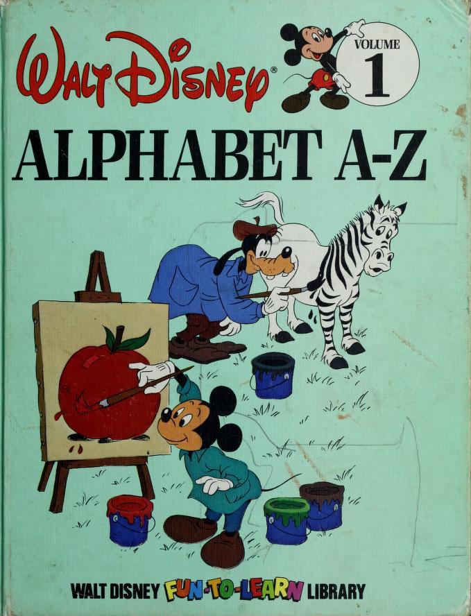 Alphabet A-Z (Walt Disney Fun-To-Learn Library, Volume 1) by Walt Disney Productions