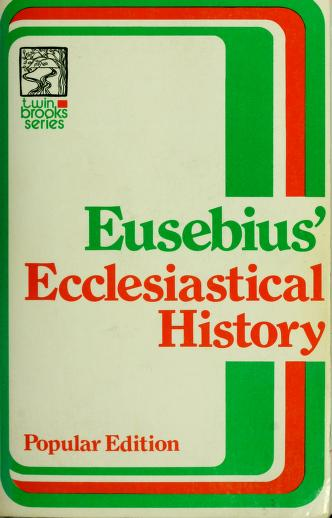 Ecclesiastical history. by William Eusebius Andrews