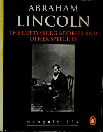 Cover of: The Gettysburg Address and Other Speeches | Abraham Lincoln