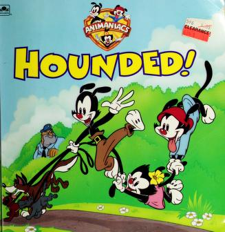 Cover of: Hounded (Animaniacs) | Golden Books