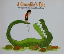 Cover of: Crocodile's Tale | Jose Aruego, Ariane Aruego