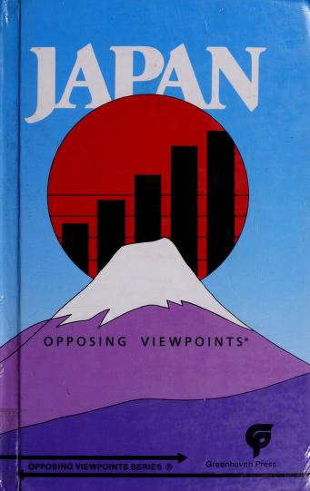 Cover of: Japan, opposing viewpoints | William Dudley, book editor.