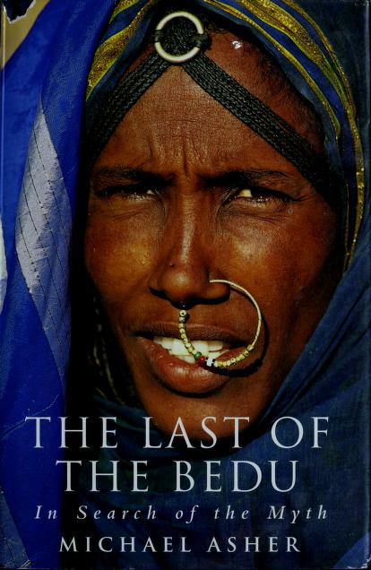The last of the Bedu by Michael Asher