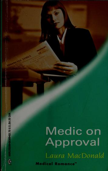 Cover of: Medic on Approval (Medical Romance) | Laura MacDonald