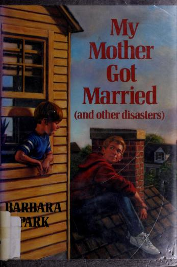 Cover of: My mother got married | Barbara Park