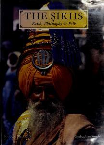 Cover of: Sikhs Faith Philosophy and Folk | Sondeep Shankar